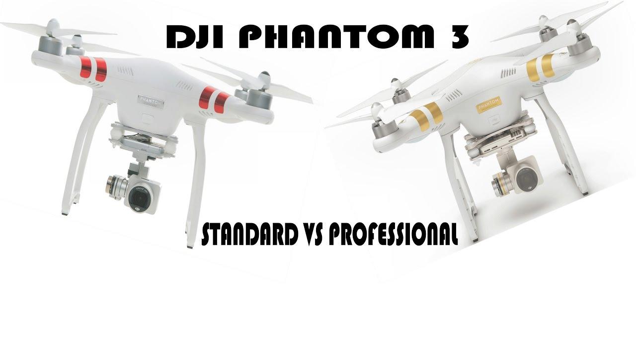 5d2b65018d5 DJI PHANTOM 3 STANDARD VS PROFESSIONAL