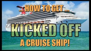 12-ways-you-can-get-kicked-off-of-a-cruise-ship