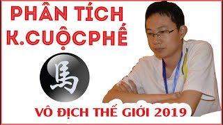 PHÂN TÍCH KHAI CUỘC PHẾ MÃ  Giải vô địch thế giới 2019 Từ siêu vs Ngô Tông Hàn Tranh vé Chung kết