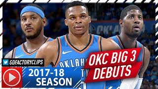 Russell Westbrook, Carmelo Anthony & Paul George Highlights vs Knicks (2017.10.18) - OKC BIG 3 Debut