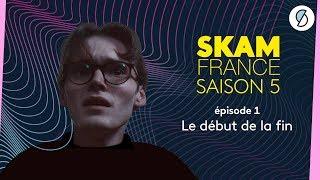 SKAM FRANCE S5 - Épisode 1 (intégral)