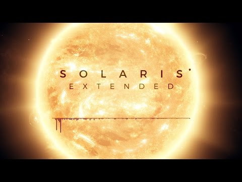 Colossal Trailer Music - Solaris [GRV Extended RMX]