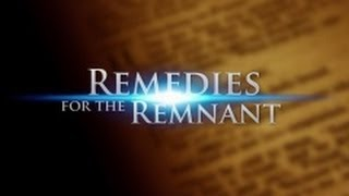 7085 - Study and Obey His Will / Remedies for the Remnant - Dan Gabbert