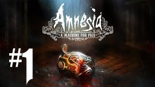 Amnesia A Machine for Pigs Gameplay Walkthrough - Part 1 - GHOSTS & QUAKES!! (Amnesia Gameplay HD)