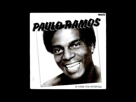 Paulo Ramos - A vida me ensinou (1981) Álbum completo