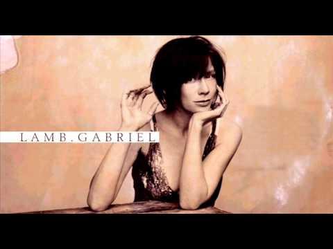 Lamb - Gabriel【HQ】