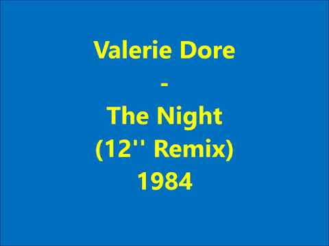 Valerie Dore  The Night 12 Extended Remix 1984