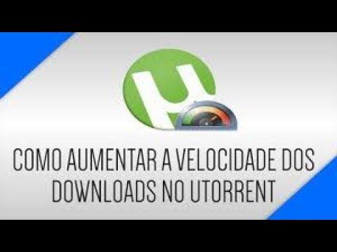 como aumentar a velocidade do utorrent no celular