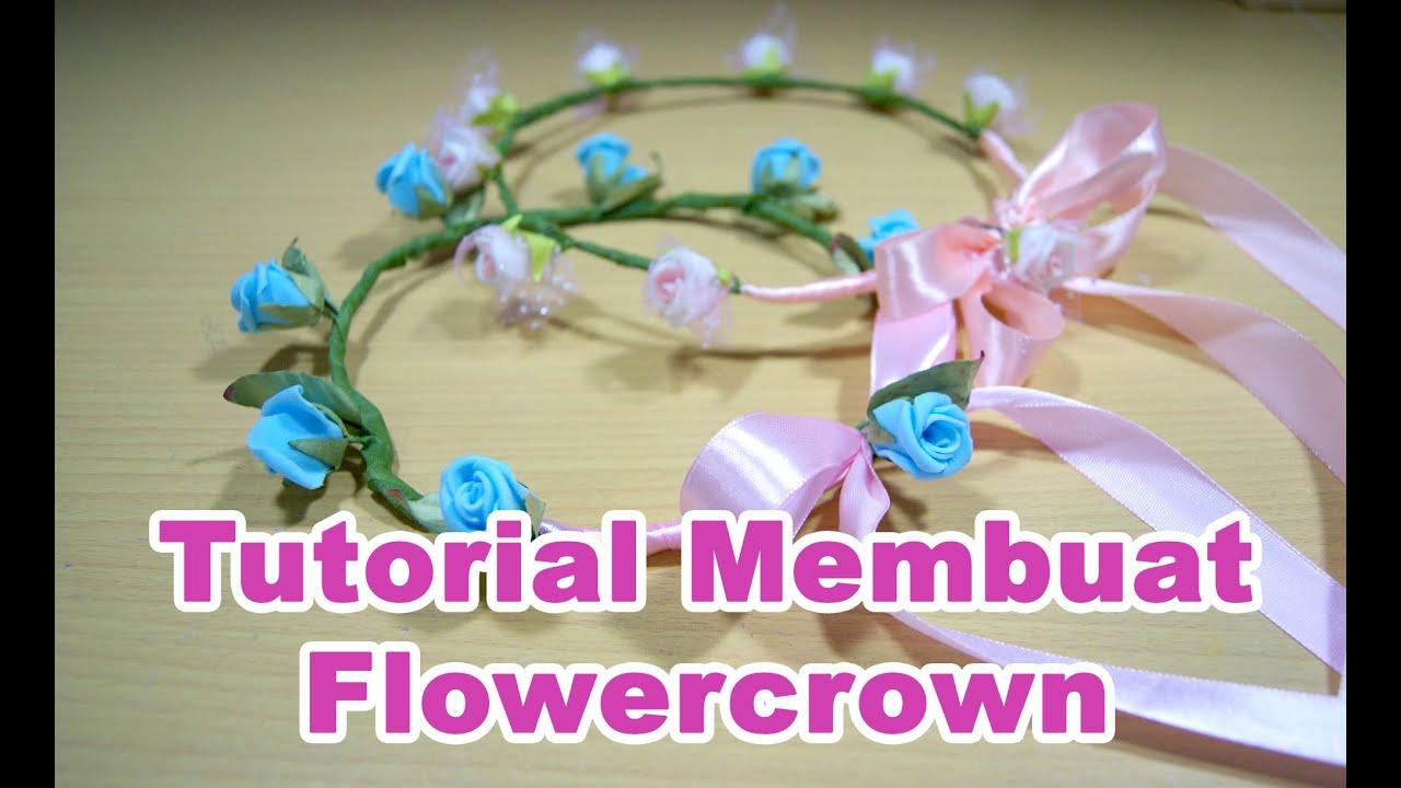 Tutorial Cara Membuat Flower Crown Simple Youtube