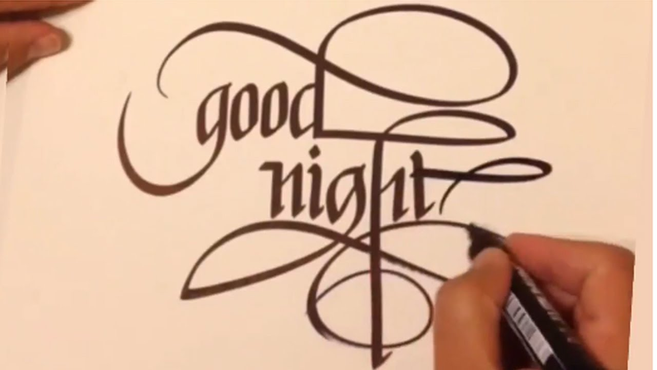 Calligraphy good night youtube Calligraphy youtube