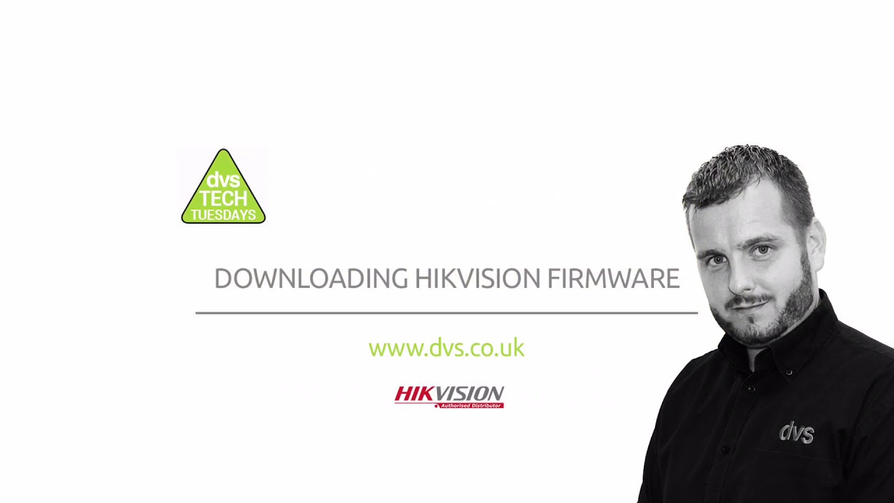 Where to download the latest Hikvision Firmware