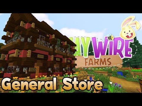 Minecraft Roleplay Ep 2 - Haywire Farms Mod Pack - General Store