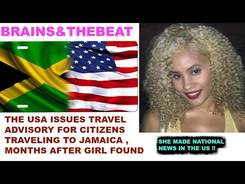 USA TRAVEL ADVISORY FOR CITIZENS TRAVELING TO JAMAICA