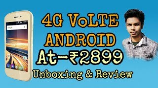 ₹2899 4G VoLTE Android Smartphone Unboxing & Hands on Review thumbnail