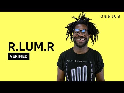 """R.LUM.R """"Frustrated"""" Official Lyrics & Meaning 
