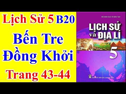 Lịch Sử Lớp 5 Bài 20 – Bến Tre Đồng Khởi – Trang 43 - 44