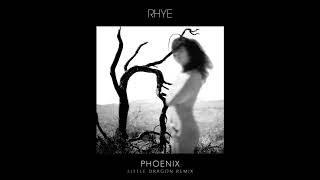[4.30 MB] Phoenix (Little Dragon Remix – Official Audio)
