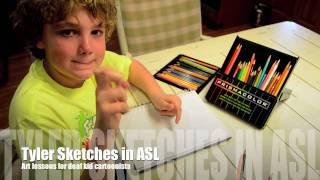 Tyler Sketches in ASL