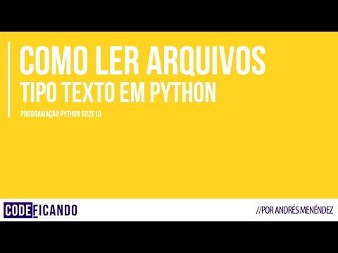 Como ler arquivos texto em Python - Programação Python