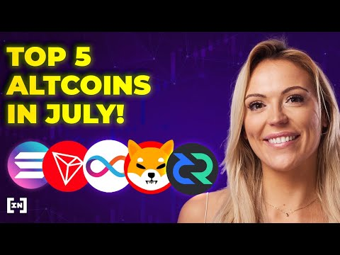 🚀 Top 5  Altcoins for July 2021! Why are Solana, ICP and TRX Rebounding?