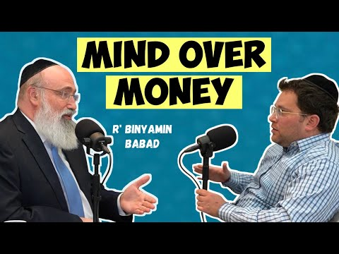 What You Need to know About Mental Health & Your Money (ft. R' Binyamin Babad) | KOSHER MONEY Ep 4