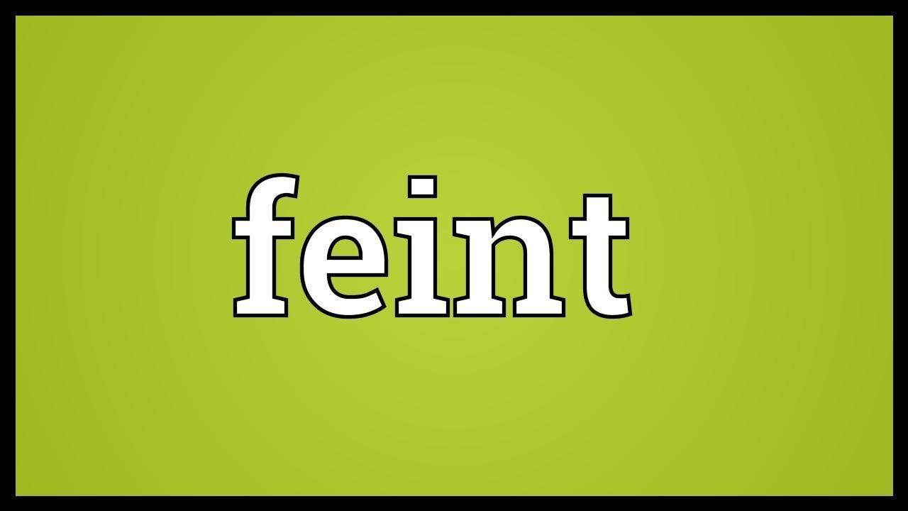 Feint Meaning