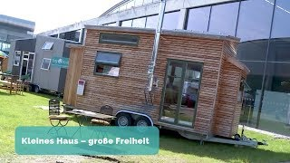Kleine Häuser – Große Freiheit - Tiny House: Bauen & Wohnen