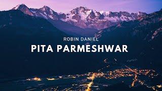 Parmeshwar Pita Parmeshwar Lyrics परमेश्वर पिता परमेश्वर  | Hindi Worship Song