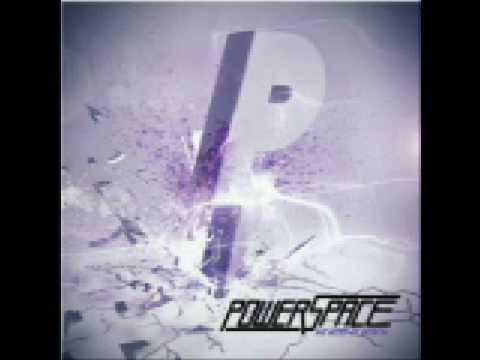 Powerspace- Be Aggressive