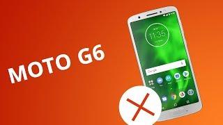 5 motivos para NO comprar el Moto G6