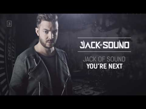 Jack of Sound - You're Next