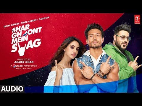 Full Audio Song: Har Ghoont Mein Swag | Tiger Shroff | Disha Patani | Badshah