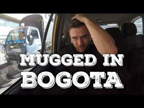Mugged in Bogota Colombia | Not a Joke - Vlog 111