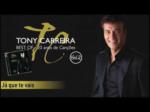 Tony Carreira - Já que te vais