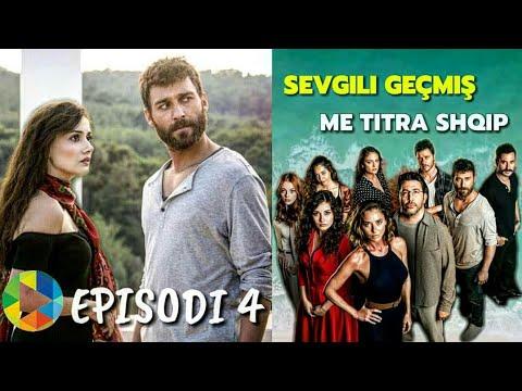 Sevgili Geçmiş - Episodi 4 ME TITRA SHQIP   I PLOTË FULL HD
