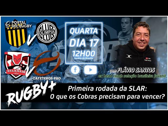 Rugby+ faz a prévia da SLAR 2021 e o balanço da 1ª rodada! Convidado especial: Flávio Santos!