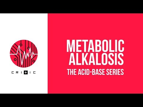 Metabolic Alkalosis - The Acid-Base Series