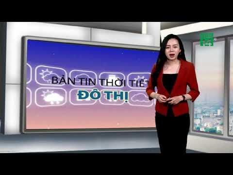 Thời tiết các thành phố lớn 24/03/2019: Hà Nội, Việt Trì trời khá rét và có mưa vào sáng sớm | VTC14