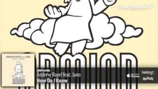 Andrew Rayel feat. Jano - How Do I Know (Original Mix)