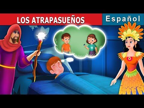los-atrapasueÑos-|-cuentos-para-dormir-|-cuentos-de-hadas-españoles
