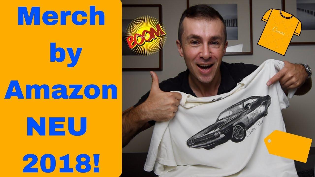 Merch by Amazon die Neuheit 2018 für Deutschland! Geld verdienen mit T-Shirt Designs