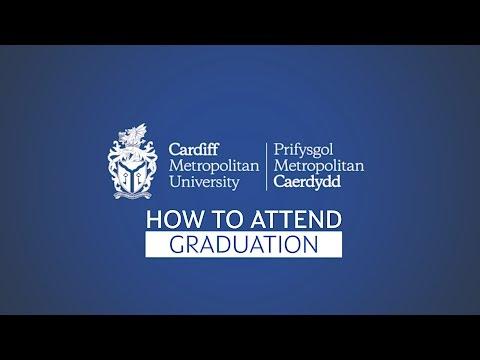 Cardiff Metropolitan University - How to Attend Graduation