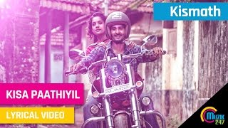 Download Hindi Video Songs - Kismath Malayalam Movie | Kisa Paathiyil Lyrical Song Video | Shane Nigam, Shruthy Menon,| Official