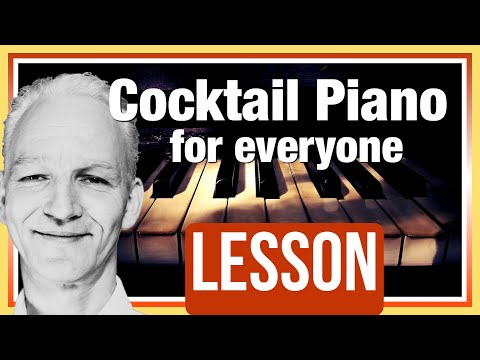 How to play Cocktail Piano.