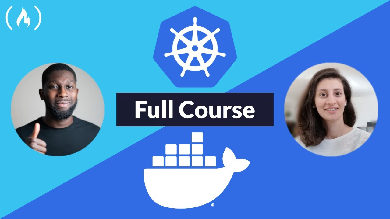 Docker and Kubernetes - Full Course for Beginners