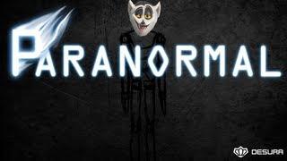 Król Julian gra w Paranormal !  [KaLi]