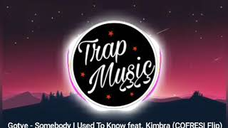 Gotye - Somebody I Used To Know ft. Kimbra (COFRESI Flip)