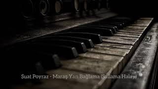 Suat Poyraz - Maraş Yan Bağlama (Sallama Halay)