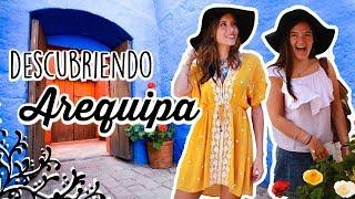 DESCUBRIENDO AREQUIPA 🎊🎉  | VALERIA BASURCO | ValeriaVlogs