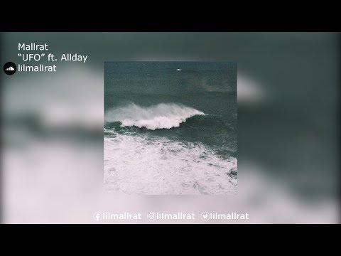 "Mallrat   ""UFO"" ft. Allday"
